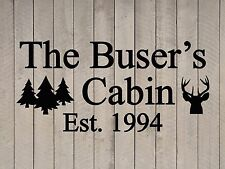 "Custom Family Cabin Vinyl Wall Quote Sticker Decal 17""h x 36""w- 40""w"