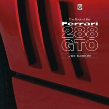 BOOK OF THE FERRARI 288 GTO - SACKEY, JOE/ MATERAZZI, INGEGNERE NICOLA (FRW) - N