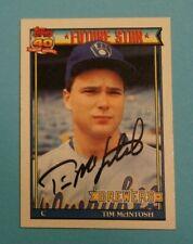 "1991 Topps, Milwaukee Brewers - TIM MCINTOSH - Autographed ""Future Star"""