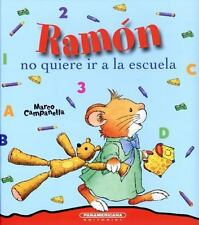 RAM=N NO QUIERE IR A LA ESCUELA / RAMON DOESN'T WANT TO GO TO SCHOOL - CAMPANELL