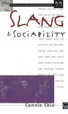 Slang and Sociability: In-Group Language Among College Students (Oxford-Westmins
