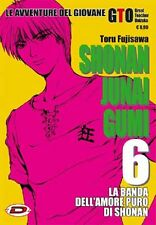 SHONAN JUNAI GUMI 6 - TORU FUJISAWA - LE AVVENTURE DEL GIOVANE GTO - MANGA DYNIT