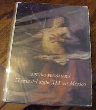 El Arte del Siglo XIX en Mexico 1983 Edition Art History Free US Shipping Rare