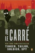 Tinker, Tailor, Soldier, Spy: A George Smiley Novel: By John le Carre