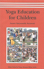 Yoga Education for Children by Swami Satyananda Saraswati (Paperback, 1999)