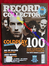 Rivista RECORD COLLECTOR 320/2006 Coldplay Madonna Al Stewart M. Chess No cd