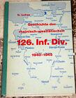 Geschichte der rheinisch-westfälischen 126. Inf.Div. 1940  1945