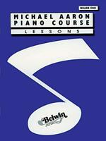 Michael Aaron Piano Course: Lessons Grade one 1 by Michael Aaron, NEW Book, (Pap
