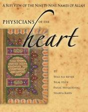 Physicians of the Heart : A Sufi View of the 99 Names of Allah By Wali Ali Meyer
