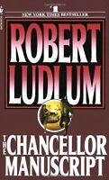 The Chancellor Manuscript: A Novel by Robert Ludlum