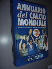 ANNUARIO DEL CALCIO MONDIALE '98 '99 WORLD SOCCER YEARBOOK 11° ANNO