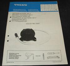 Einbauanleitung Volvo 760 D24T Batterie Auflader 220 V Batterieauflader 11/1982!