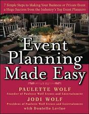 Event Planning Made Easy by Jodi Wolf, Donielle Levine, Paulette Wolf (Hardback,