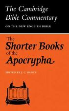 The Shorter Books of the Apocrypha (Cambridge Bible Commentaries on the...