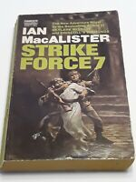 Strike Force 7 by Ian MacAlister - 1st edition and printing - Fawcett paperback