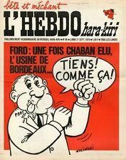 """""""L'HEBDO HARA-KIRI N°86 du 21/9/1970"""" WOLINSKI : FORD """"CHABAN ELU USINE BORDEAUX"""