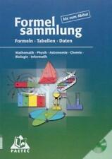 Formelsammlung bis zum Abitur - Mathematik - Physik - Astronomie - Chemie ...