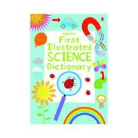 Usborne First Illustrated Science Dictionary by Sarah Khan, Kirsteen Robson (...