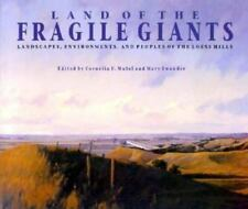 Land of the Fragile Giants: Landscapes, Environments, and Peoples of-ExLibrary