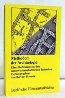 Methoden der Archäologie. Eine Einführung in ihre naturwissenschaftlichen Techni