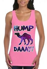 Galaxy Hump Daaay WOMAN TANK TOP camel commercial guess what day it is tee