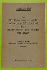 JACQUES POINTEAU MEDECINE CHIRURGIE DEDICACE AUTEUR BROCHURE 1944