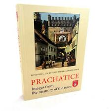 Prachatice: Images from the memory of the town Hardcover- 2013-Pavel Fencl et al