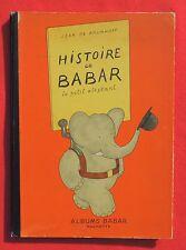 Histoire de Babar le petit éléphant. Par Jean de Brunhoff. Hachette 1949. TBE