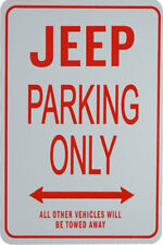 JEEP - PARKING ONLY SIGN