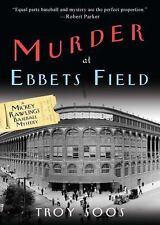 Murder at Ebbets Field: A Mickey Rawlings Baseball Mystery