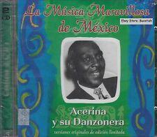 Acerina y Su Danzoneras La Musica Maravillosa de Mexico 2CD New