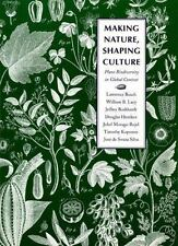 Making Nature, Shaping Culture: Plant Biodiversity in Global Context (Our Sustai