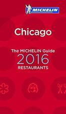 MICHELIN Guide Chicago 2016 (Michelin Guide/Michel