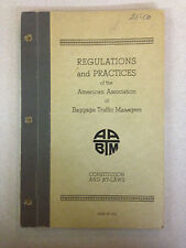 1946 American Association of Baggage Traffic Managers Regulations and Practices