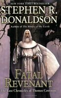 Fatal Revenant: The Last Chronicles of Thomas Covenant by Stephen R. Donaldson