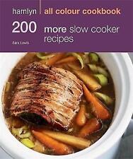 Hamlyn All Colour Cookbook 200 More Slow Cooker Recipes (Hamlyn All Colour Cooke