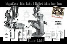 Bridgeport Series 1 Milling Machine M-105H Service Manual Parts Lists Schematics