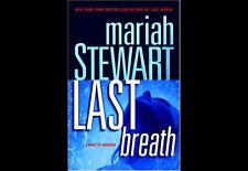 Last Breath: A Novel of Suspense Stewart, Mariah HC DJ 1st/1st Free Shipping