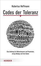 Codes der Toleranz von Hubertus Hoffmann (2014, Gebundene Ausgabe)