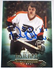 BILL BARBER SIGNED 11-12 UD PARKHURST CHAMPIONS FLYERS CARD AUTOGRAPH AUTO!!!