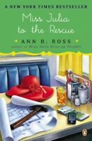 Miss Julia to the Rescue, Paperback by Ross, Ann B., Brand New, Free shipping...