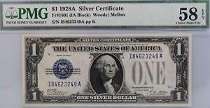 1928 A $1 SILVER CERTIFICATE IA BLOCK PMG 58 EPQ 1601 BILL Funny Back US NOTE