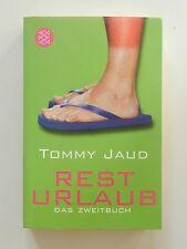 Tommy Jaud Resturlaub Das Zweitbuch Roman Fischer Verlag