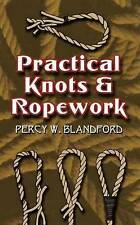 Practical Knots and Ropework by Blandford, Percy W. (Paperback book, 2007)