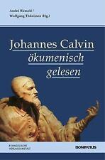 Johannes Calvin okumenisch gelesen (German Edition), .. , , New, 2012-08-15,