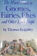 Gnomes Fairies Elves & Other Little People by Thomas Keightley 70s Vintage Book
