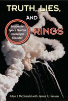 Truth, Lies, and O-Rings : Inside the Space Shuttle Challenger Disaster, Pape...
