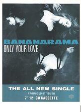 BANANARAMA Only Your Love UK magazine ADVERT / mini Poster 11x8 inches