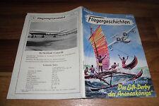 FLIEGERGESCHICHTEN  # 35 -- das LUFT-DERBY des ANANASKÖNIGS //  1. Auflage 1955