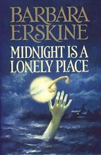 Midnight is a Lonely Place,Barbara Erskine- 9780002238465
